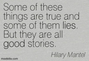 Quotation-Hilary-Mantel-lies-good-reading-fiction-Meetville-Quotes-171028